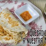Quesadillas con crema de queso Record por @MuchasRecetastk