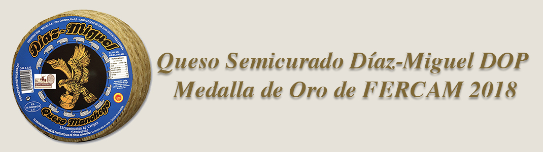 Queso Semicurado Díaz-Miguel DOP, medalla de oro de FERCAM 2018